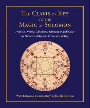 Clavis or Key to the Magic of Solomon (hc)  by Sibley & Hockley